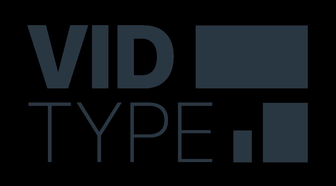 VidType